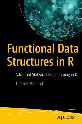 Functional Data Structures in R 1st Edition Pdf Free Download
