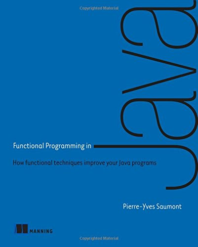 Functional Programming in Java 1st Edition Pdf Free Download