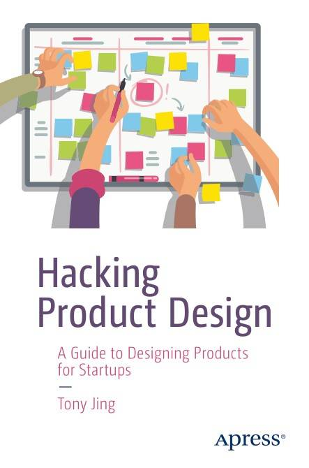 Hacking Product Design: A Guide to Designing Products for Startups 1st Edition Pdf Free Download