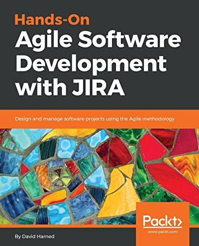 Hands On Agile Software Development With Jira Pdf Libribook