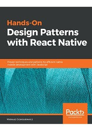 Hands-On Design Patterns with React Native 1st Edition Pdf Free Download