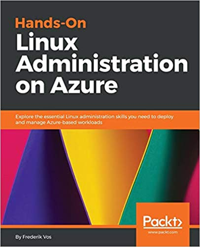 Read Hands-On Linux Administration on Azure 1st Edition