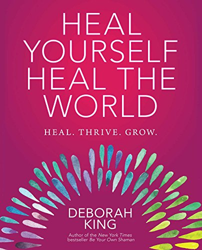Heal Yourself - Heal the World 1st Edition Pdf Free Download