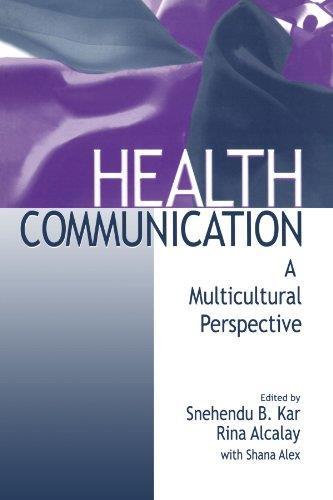 Downloading Health Communication: A Multicultural Perspective 1st Edition