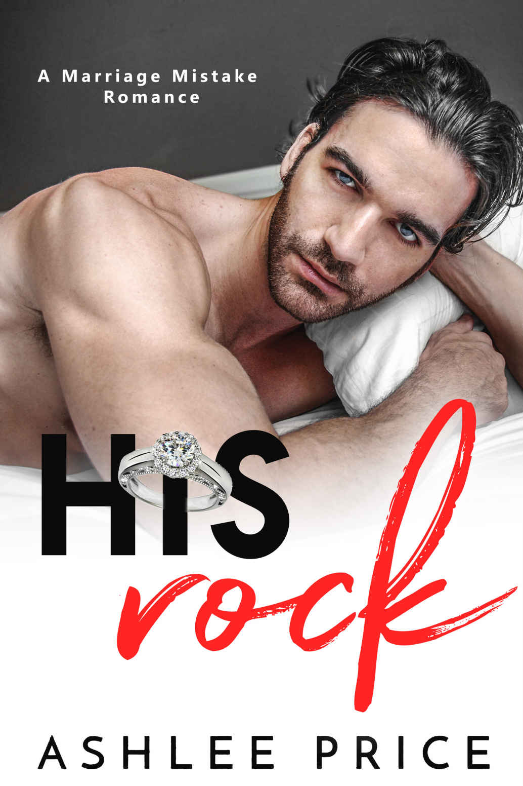 His Rock: A Marriage Mistake Romance 1st Edition Pdf Free Download