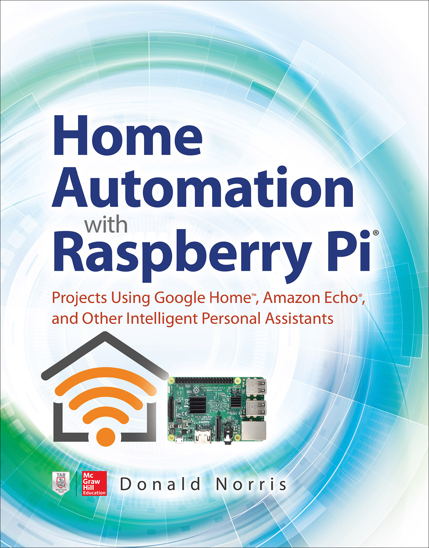 Read Home Automation with Raspberry Pi 1st Edition