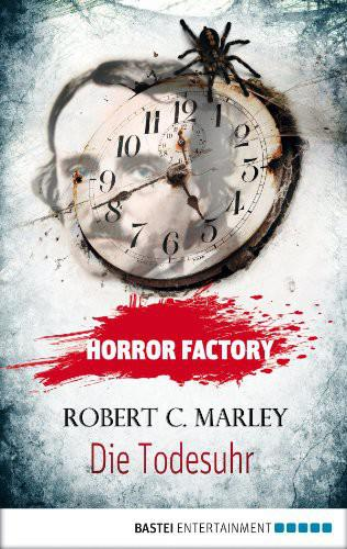 Horror Factory 09 - Die Todesuhr 1st Edition Pdf Free Download
