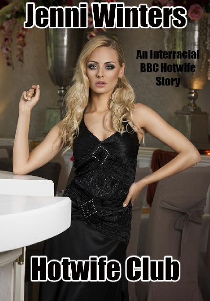 Hotwife Club: An Interracial BBC Hotwife Story 1st Edition Pdf Free Download