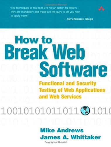 How to Break Web Software 1st Edition Pdf Free Download