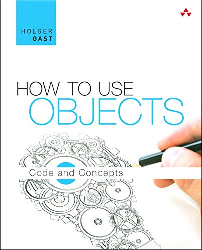 How to Use Objects: Code and Concepts 1st Edition Pdf Free Download