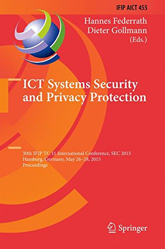 ICT Systems Security and Privacy Protection 2015 1st Edition Pdf Free Download