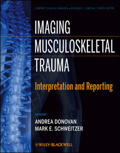 Imaging Musculoskeletal Trauma: Interpretation and Reporting 1st Edition Pdf Free Download