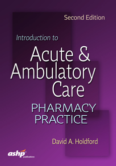 Introduction to Acute and Ambulatory Care Pharmacy Practice 2nd Edition Pdf Free Download