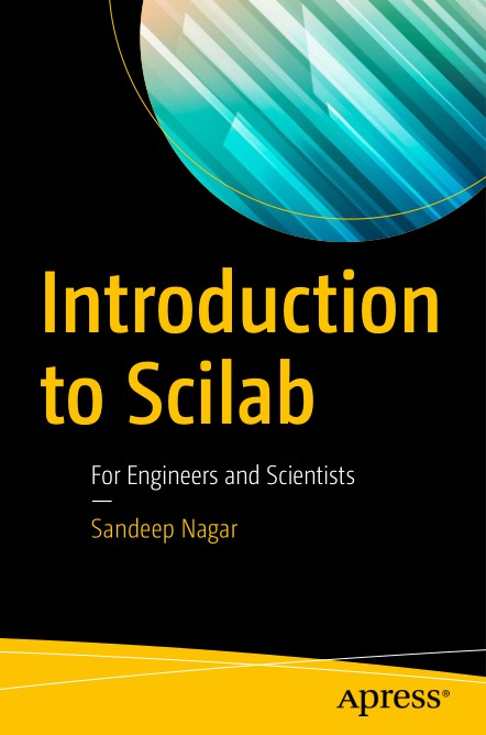 Introduction to Scilab: For Engineers and Scientists 1st Edition Pdf Free Download