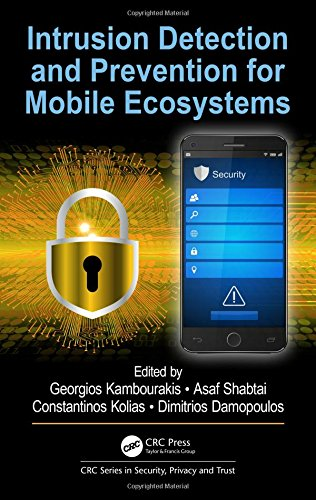 Intrusion Detection and Prevention for Mobile Ecosystems 1st Edition Pdf Free Download