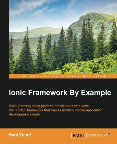 Ionic Framework By Example 1st Edition Pdf Free Download