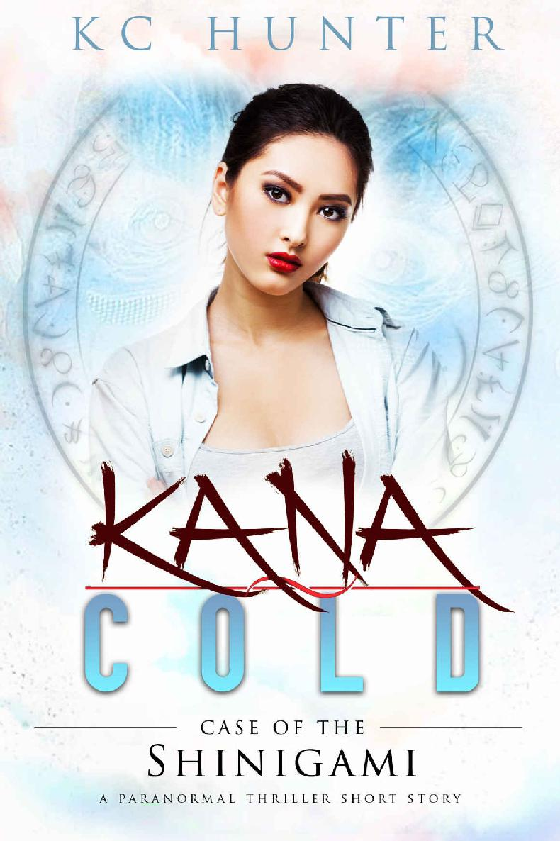 Kana Cold: Case of the Shinigami: A Paranormal Thriller Short Story 1st Edition Pdf Free Download