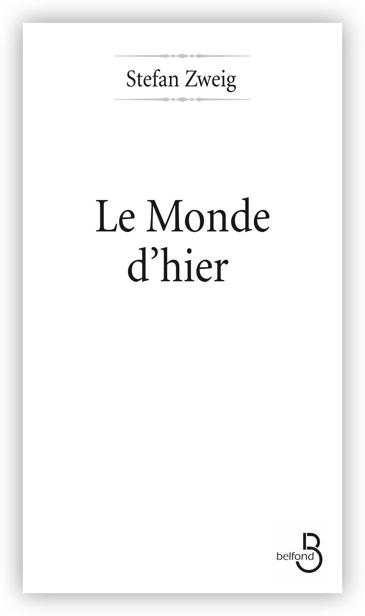 Le Monde d'hier 1st Edition Pdf Free Download
