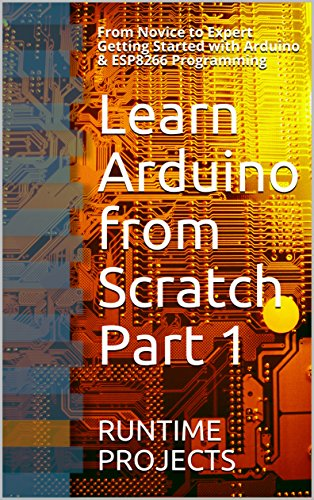 Learn Arduino from Scratch Part 1 1st Edition Pdf Free Download