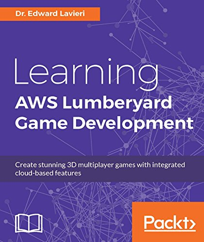 Learning AWS Lumberyard Game Development 1st Edition Pdf Free Download