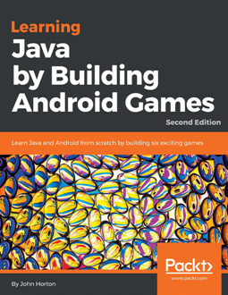 Learning Java by Building Android Games 2nd Edition Pdf Free Download