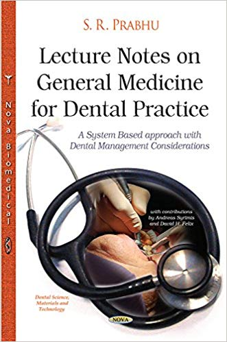 Lecture Notes on General Medicine for Dental Practice 1st Edition Pdf Free Download