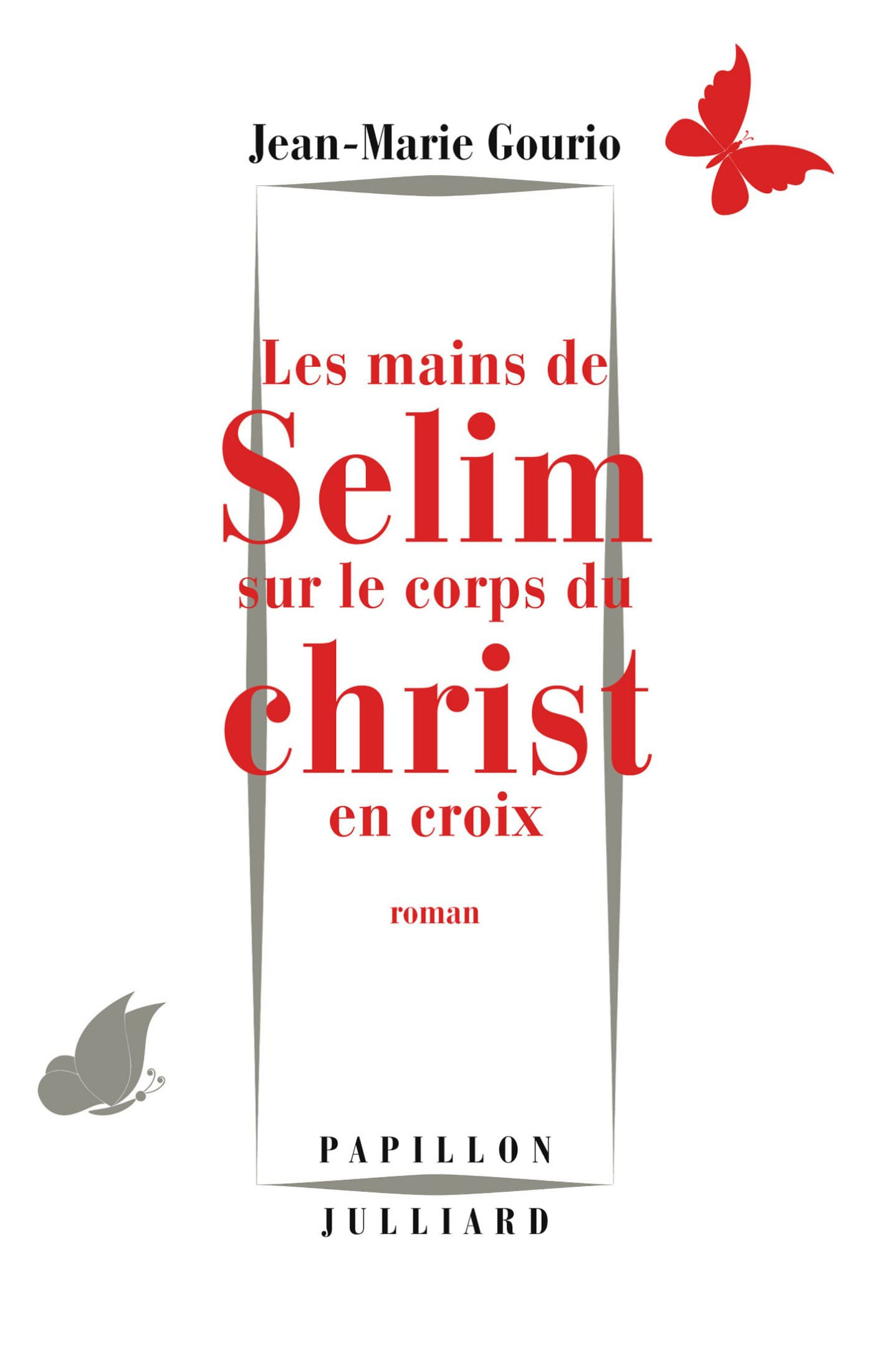Les Mains de Sélim sur le corps du Christ en croix 1st Edition Pdf Free Download