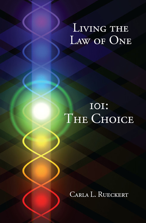Living the Law of One - 101: The Choice 1st Edition Pdf Free Download