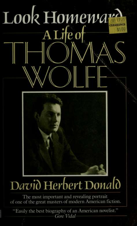Look homeward : a life of Thomas Wolfe 1st Edition Pdf Free Download