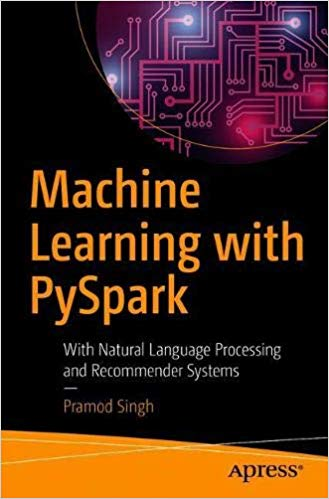 Machine Learning with PySpark 1st Edition Pdf Free Download