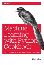 Machine Learning with Python Cookbook 1st Edition Pdf Free Download