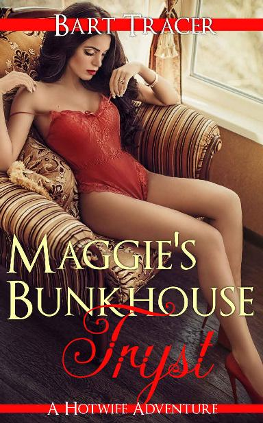 Maggie's Bunkhouse Tryst: A Hotwife Adventure 1st Edition Pdf Free Download