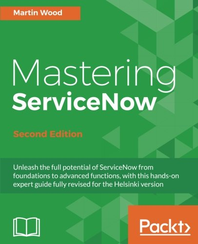 Mastering ServiceNow 2nd Edition Pdf Free Download