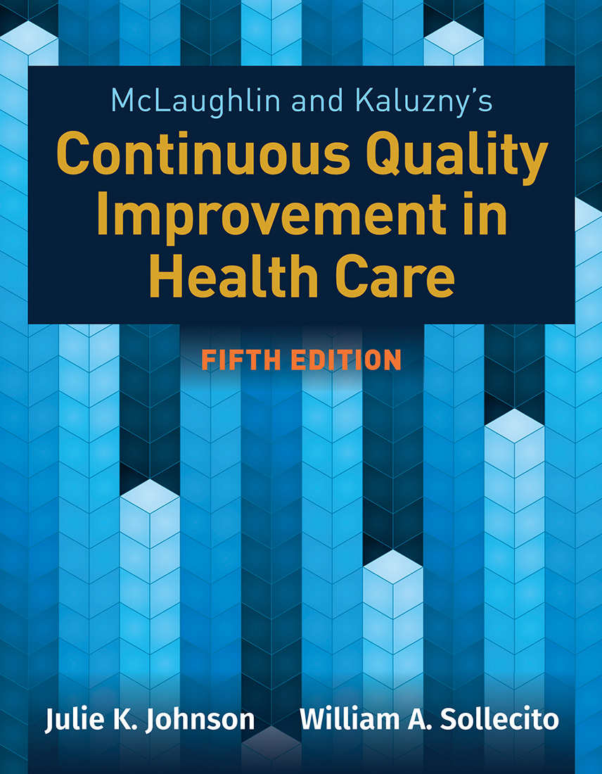 McLaughlin & Kaluzny's Continuous Quality Improvement in Health Care 5th Edition Pdf Free Download