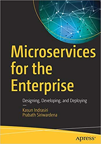 Microservices for the Enterprise 1st Edition Pdf Free Download