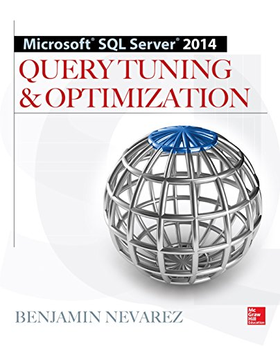Microsoft SQL Server 2014 Query Tuning & Optimization 1st Edition Pdf Free Download