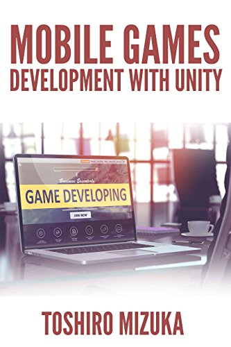 Mobile Games Development With Unity 1st Edition Pdf Free Download