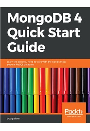 MongoDB 4 Quick Start Guide 1st Edition Pdf Free Download