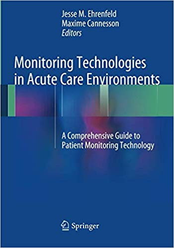 Monitoring Technologies in Acute Care Environments 1st Edition Pdf Free Download