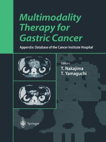 Downloading Multimodality Therapy for Gastric Cancer: Appendix 1st Edition