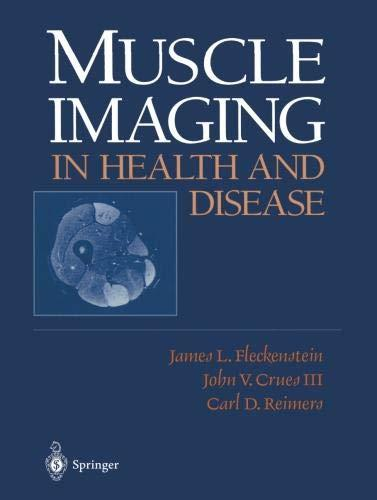 Read Muscle Imaging in Health and Disease 1st Edition
