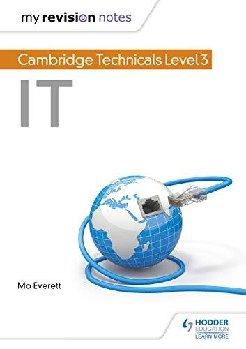 My Revision Notes: Cambridge Technicals Level 3 IT 1st Edition Pdf Free Download