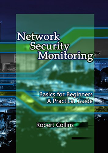 Network Security Monitoring: Basics for Beginners 1st Edition Pdf Free Download