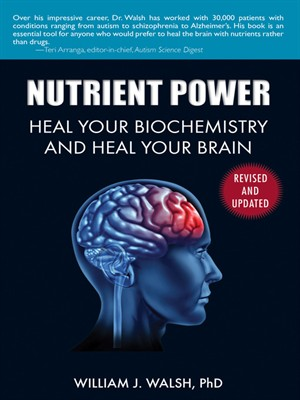 Nutrient Power: Heal Your Biochemistry and Heal Your Brain 1st Edition Pdf Free Download