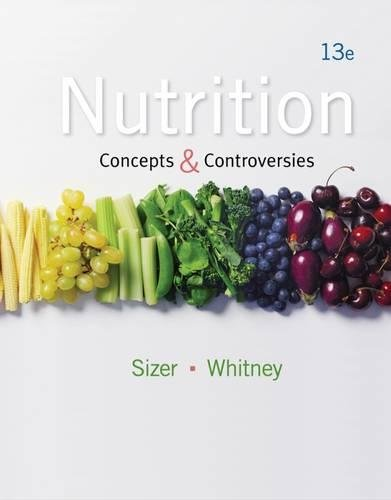 Nutrition: Concepts and Controversies 13th Edition Pdf Free Download