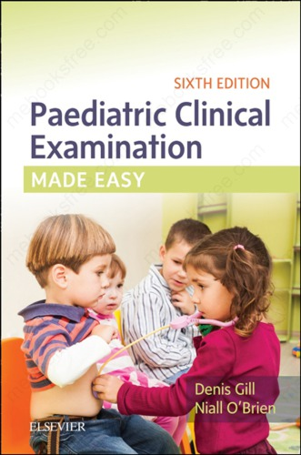 Paediatric Clinical Examination Made Easy 6th Edition Pdf Free Download