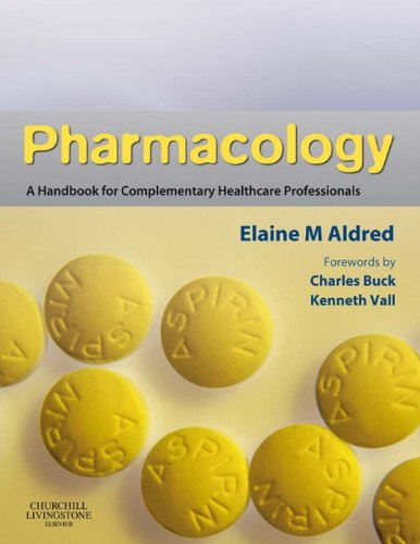 Pharmacology: A Handbook for Complementary Healthcare Professionals 1st Edition Pdf Free Download