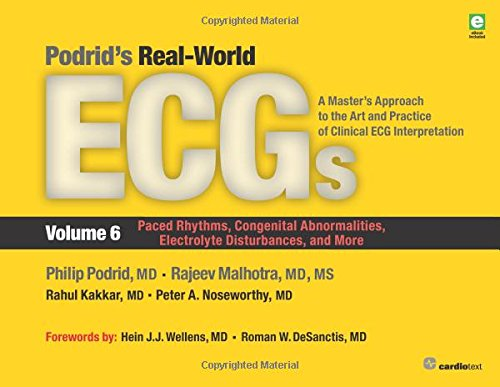 Podrid's Real-World Ecgs, Volume 6 1st Edition Pdf Free Download