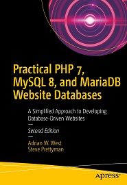 Read Practical PHP 7, MySQL 8, and MariaDB Website Databases 1st Edition