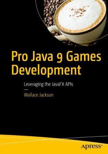 Pro Java 9 Games Development 1st Edition Pdf Free Download